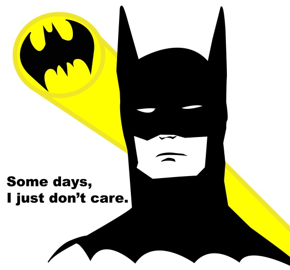 Even Batman has his days